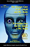 The Strange Case of Dr. Jekyll and Mr. Hyde & Edward Randolph's Portrait/ El extrano caso del Dr. Jekyll and Mr. Hyde & El Retrato de Edward Randolph (8495959313) by Hawthorne, Nathaniel