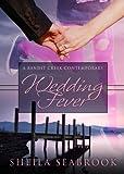 Wedding Fever (Bandit Creek Book 22)