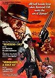Reverend Colt/ Vegeance is a Colt .45