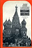 Russians Observed (0340106255) by Lawrence, John