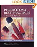 Phlebotomy Best Practices: A Case Stu...