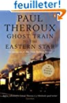 Ghost Train to the Eastern Star: On t...