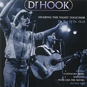 Sharing the Night Together - The Best of Dr. Hook