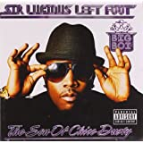 Sir Lucious Left Foot... The Son of Chico Dusty