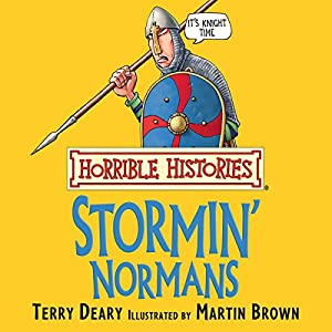 Horrible Histories: Stormin' Normans Audiobook
