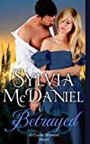 Betrayed - A Historical Southern Romance (Book 2, The Cuvier Women  Trilogy)