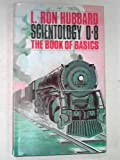 Scientology 0-8: The Book of Basics (0884040097) by Hubbard, L. Ron