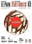 Omnivore Food book - N� 3: Le pain