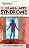 img - for Guillain-Barre Syndrome (American Academy of Neurology Press Quality of Life Guide Series) book / textbook / text book