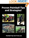Proven Paintball Tips and Strategies