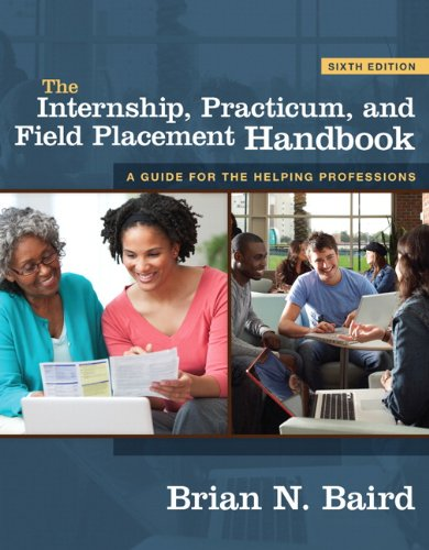 Internship, Practicum, and Field Placement Handbook, The...