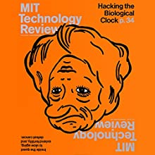 Audible Technology Review, January 2017 Periodical by  Technology Review Narrated by Todd Mundt