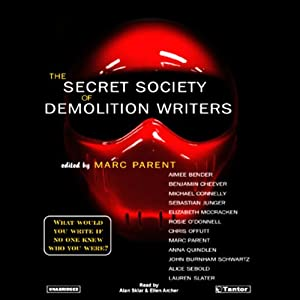 The Secret Society of Demolition Writers Audiobook