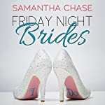 Friday Night Brides | Samantha Chase