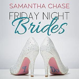 Friday Night Brides Audiobook