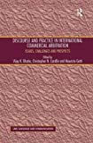 img - for Discourse and Practice in International Commercial Arbitration: Issues, Challenges and Prospects (Law, Language and Communication) book / textbook / text book