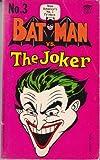 Batman vs The Joker (Batman #3) (0451029690) by Bob Kane