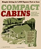 img - for By Gerald Rowan - Compact Cabins (11/30/09) book / textbook / text book