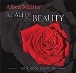 Reality of Beauty: Das Schöne ist in Dir