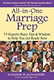 img - for All-in-One Marriage Prep: 75 Experts Share Tips & Wisdom to Help You Get Ready Now book / textbook / text book