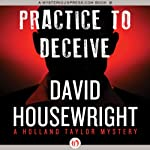 Practice to Deceive (       UNABRIDGED) by David Housewright Narrated by Michael Kramer