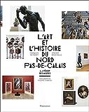 """Afficher """"L'Art et l'histoire du Nord-Pas-de-Calais"""""""
