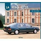 La Renault 25 de mon père