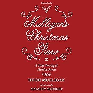 Mulligan's Christmas Stew Audiobook