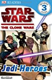 img - for Jedi Heroes (Star Wars: The Clone Wars) book / textbook / text book