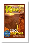 A Smart Kids Guide To COOL CANYONS: A World Of Learning At Your Fingertips