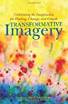 Transformative Imagery: Cultivating t...