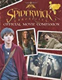The Spiderwick Chronicles Official Movie Companion (Spiderwick Chronicles (Simon Spotlight Paperback)) (1416950923) by Wax, Wendy