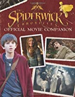The Spiderwick Chronicles Official Movie Companion (Spiderwick Chronicles)
