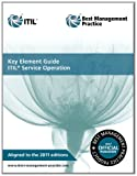 Randy Steinberg Key element guide ITIL service operation (Key Element Guide Suite)