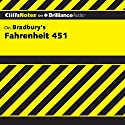 Fahrenheit 451: CliffsNotes Audiobook by Kristi Hiner Narrated by Tim Wheeler