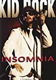 Kid Rock - Insomnia [2008] [DVD]