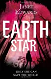 Janet Edwards Earth Star (Earth Girl Trilogy 2)