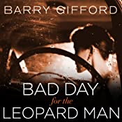 Bad Day for the Leopard Man | Barry Gifford