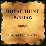 Paradox - Closing the Chapter by Royal Hunt (2008-09-24)