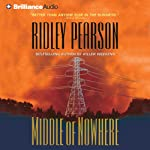 Middle of Nowhere: Lou Boldt - Daphne Matthews, Book 7 (       ABRIDGED) by Ridley Pearson Narrated by Ridley Pearson