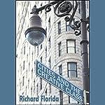 Cities and the Creative Class | Richard Florida