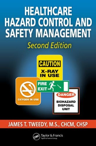 Healthcare Hazard Control and Safety Management, Second...
