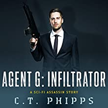 Agent G: Infiltrator Audiobook by C. T. Phipps Narrated by Jeffrey Kafer