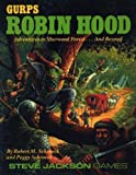 Gurps Robin Hood: Adventures in Sherwood Forest...and Beyond (1556342152) by Schroeck, Robert