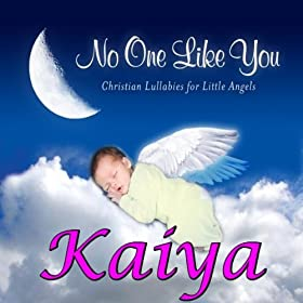 Kaiya, a Love that Leads to You (Caiya, Ciya, Cya, Cyah, Kaya, Kiah, Kiya, Kya, Kyah)
