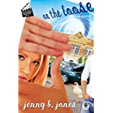 On the Loose: A Katie Parker Production, Act 2 ~ Jenny B. Jones