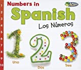 Numbers in Spanish: Los Numeros Uno Dos Tres/ Numbers One Two Three (Acorn)
