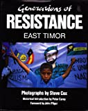 Generations of Resistance East Timor (Cassell global issues) (030433250X) by Cox, Steve
