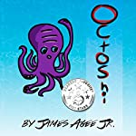 Octoshi | James Agee Jr.