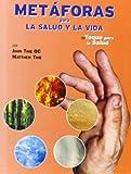 Metaforas para la Salud y la Vida: Libro de Bolsillo de Kinesiolo Gia. Toque para la Salud con las Metaforas Chinas de los Cinco Elementos
